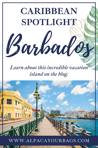 Learn about the Caribbean Island Barbados and why it's an incredible vacation destination. Alpaca Your Bags Travel specializes in destination weddings, honeymoons, group vacations, and celebration travel to the Caribbean and Mexico.
